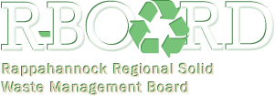 R-Board - The Rappahannock Regional Solid Waste Management Board
