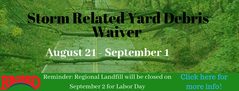 R-Board Suspends Yard Waste Disposal Fees Due to Recent Storms