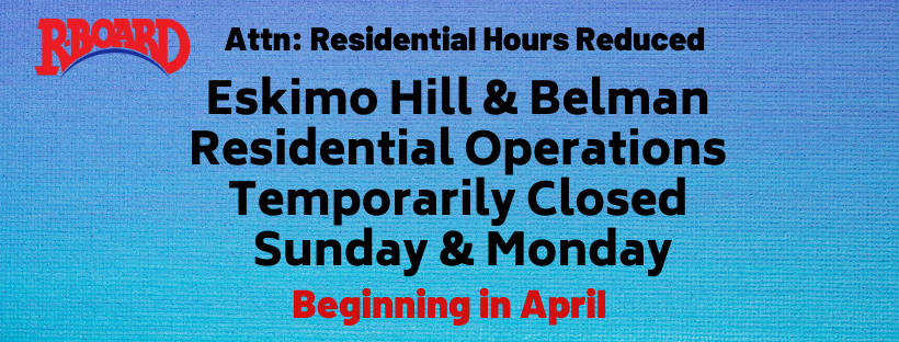 Residential Operations Temporarily Closing Sundays and Mondays